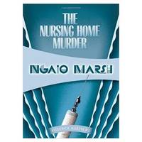 The Nursing Home Murder Roderick Alleyn Paperback