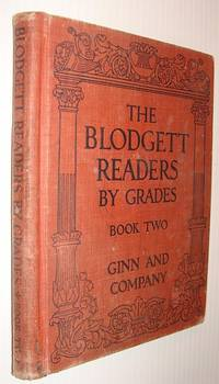 The Blodgett Readers By Grades: Book Two