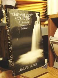 Wildest Country: Exploring Thoreau's Maine