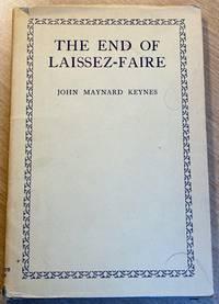 The End of Laissez-Faire by Keynes, John Maynard - 1926