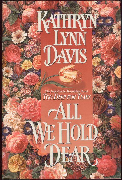 DAVIS, KATHRYN LYNN - All We Hold Dear