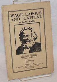 Wage-labour and capital with an Introduction by Frederick Engels (translation by Florence Baldwin)