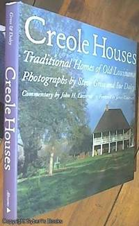 image of Creole Houses; Traditional Homes of Old Louisiana