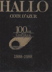 Hallo cote d'azur 100 ans de cote d'azur