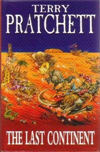 Last Continent, The by  Terry Pratchett - First Edition - 1998 - from Three Spires Books and Biblio.co.uk