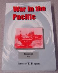 War In The Pacific, Volume 1: America At War; Signed