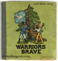 Warriors Brave. A Story of the Little Lead Soldiers