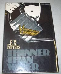 Thinner than Water by E.X. Ferrars - 1982