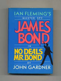 No Deals, Mr. Bond  - 1st Edition/1st Printing