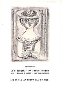 Catalogue 151/1970 : libri illustrati da artisti moderni italiani e  stranieri. Arte, edizioni di lisso. libri sull'incisione.