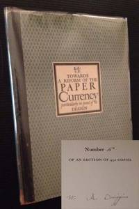 Towards a Reform of the Paper Currency: Particularly in Point of Its Design (in Dustjacket) by W.A. Dwiggins - 1932