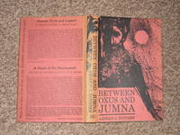 image of Between Oxus and Jumna