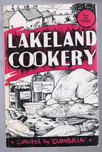 Lakeland Cookery, compiled from recipes supplied by readers of Cumbria