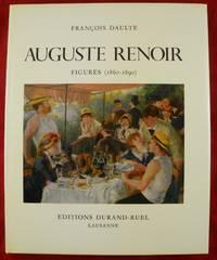 Auguste Renoir, Catalogue Raisonné de l'Oeuvre Peint,  Figures 1860-1890