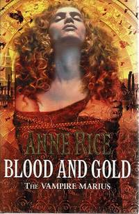 Blood And Gold: The Vampire Marius