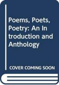 image of Poems, Poets, Poetry: An Introduction and Anthology.  Second Edition.
