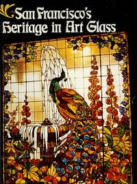 San Francisco's Heritage in Art Glass