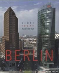 Berlin Today / Heute / Aujourd'Hui