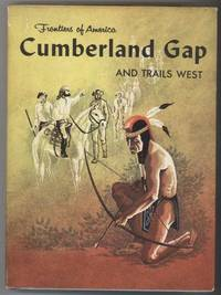 CUMBERLAND GAP and TRAILS WEST by  Edith McCall  - First Edition  - from Windy Hill Books (SKU: 029148)
