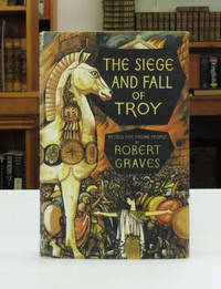The Siege and Fall of Troy: Retold for Young People