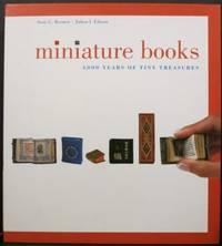 MINIATURE BOOKS, 4,000 YEARS OF TINY TREASURES