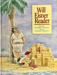 image of WILL EISNER READER  (Signed_Numbered Ltd. Hardcover Edition)