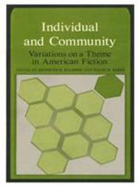 Individual and Community: Variations on a Theme in American Fiction by  Kenneth H.; Baldwin Baldwin - Hardcover - 1975 - from ThriftBooks (SKU: G0822303191I3N00)