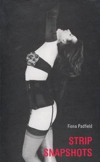 Strip/Snapshots by Fiona Padfield - Paperback - from The Saint Bookstore (SKU: A9781840021660)