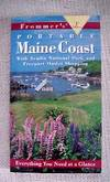 Frommer's Portable Maine Coast; With Acadia National Park and Freeport Outlet Shopping