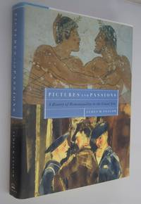 Pictures and passions : a history of homosexuality in the visual arts