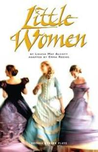 Little Women (Oberon Modern Plays) by Louisa May Alcott - Paperback - 2005-08-03 - from Books Express (SKU: 1840025239n)