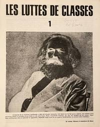 Les Luttes de Classes. No. 1 (October 1967), poster advertising issue no. 1, and Supplement au Numero 2 (June 1968) (all published)