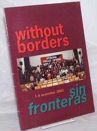 image of Without Borders / Sin Fronteras, 1-4 November 1990