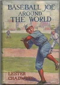 Baseball Joe Around the World or Pitching on a Grand Tour