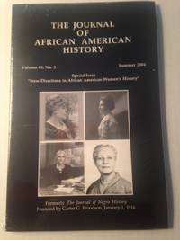 THE JOURNAL OF AFRICAN AMERICAN HISTORY. Volume 89, Number 3.  Summer 2004.