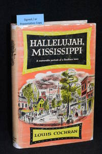 Hallelujah, Mississippi; A Memorable Portrait of a Southern Town