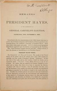 REMARKS OF PRESIDENT HAYES, AT THE CELEBRATION OF GENERAL GARFIELD'S ELECTION, CLEVELAND, OHIO, NOVEMBER 4, 1880 by  Rutherford B HAYES - Paperback - Signed First Edition - [1880] - from Charles Agvent (SKU: 016434)