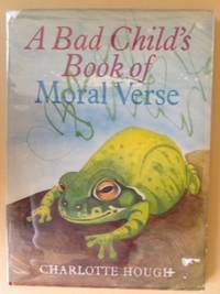 A Bad Child's Book of Moral Verse.