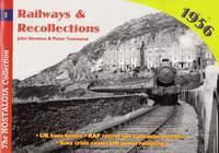 The Nostalgia Collection: Railways & Recollections No.1 - 1956
