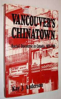 image of Vancouver's Chinatown: Racial Discourse in Canada, 1875-1980 (McGill-Queen?s Studies in Ethnic History)