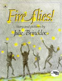 Fireflies by Julie Brinckloe - Paperback - 1986 - from ThriftBooks (SKU: G0689710550I3N10)