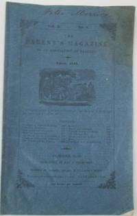 The Parent's Magazine. By An Association of Parents. April, 1841