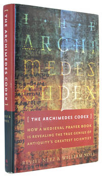 The Archimedes Codex: How a Medieval Prayer Book is Revealing the True Genius of Antiquity's...