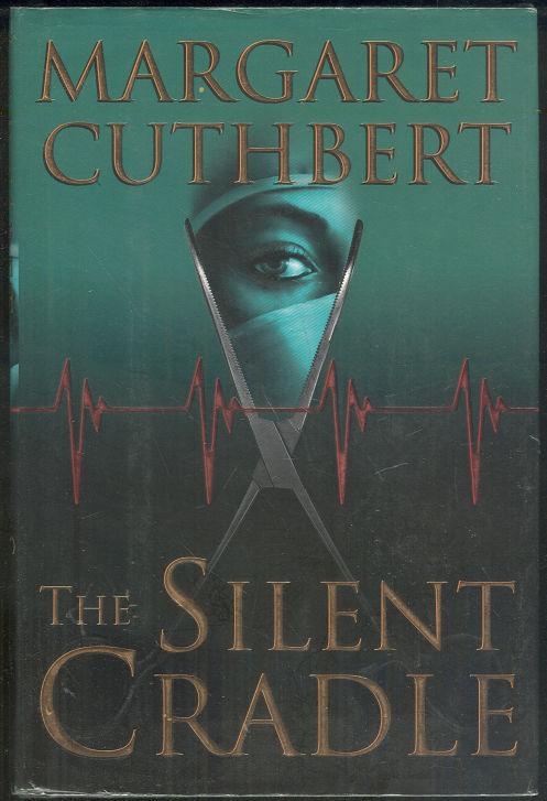 SILENT CRADLE, Cuthbert, Margaret