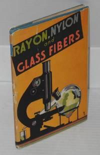 image of Rayon, Nylon and Glass Fibers