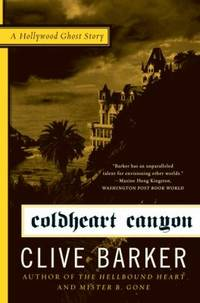 Coldheart Canyon : A Hollywood Ghost Story