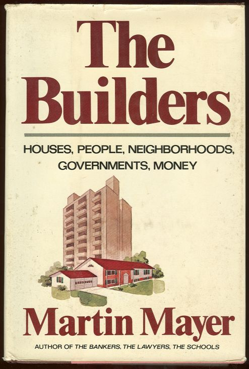 Image for BUILDERS Houses, People, Neighborhoods, Governments, Money