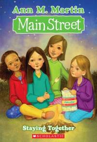 Staying Together by Ann M. Martin - Paperback - 2011 - from ThriftBooks and Biblio.com