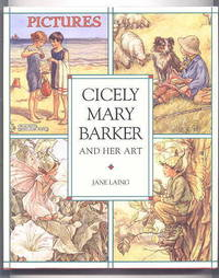 CICELY MARY BARKER AND HER ART.