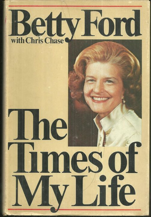 TIMES OF MY LIFE, Ford, Betty with Chris Chase